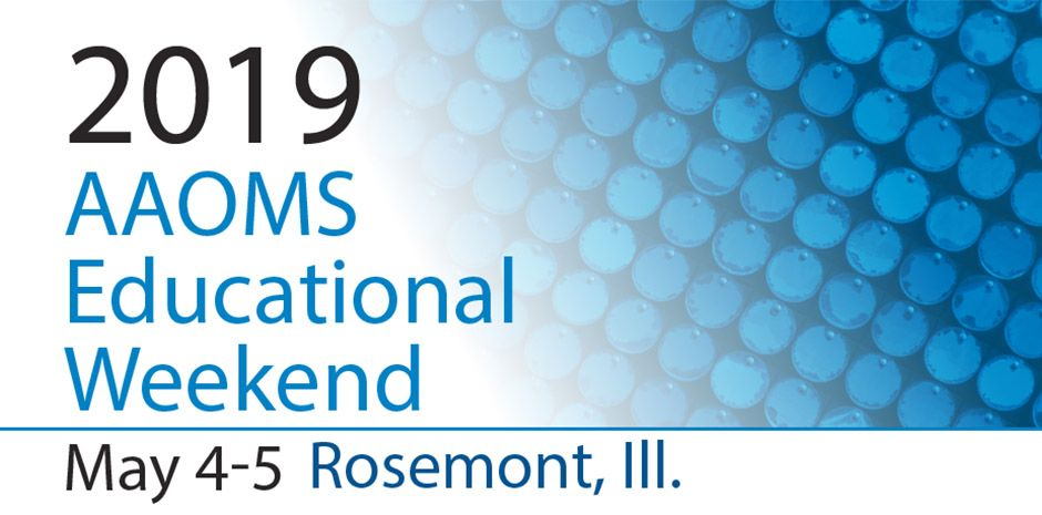 2019 AAOMS Education Weekend - Beyond the Basics Coding